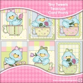 6 Tiny Tweets Teacups Card Fronts