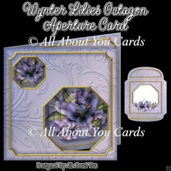 Wynter Lilies Octagon Aperture Card