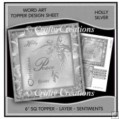 Word Art 6 inch sq Topper/Card Front - Holly Silver