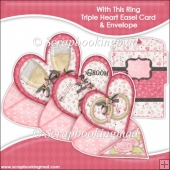 With This Ring Triple Heart Easel Card