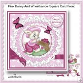 Pink Bunny And Wheelbarrow Square Card Front