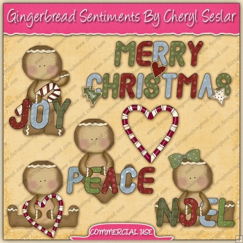 Gingerbread Sentiments Graphic Collection - REF - CS