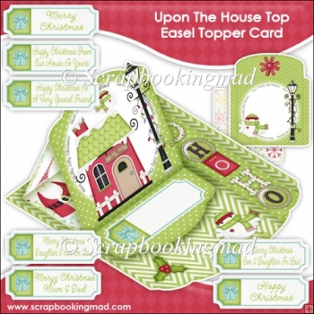 Upon The House Top Easel Topper Card