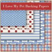 I Love My Pet Dog Backing 5 Backing Papers Download (C45)