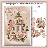 Champagne Bucket And Roses Card Front