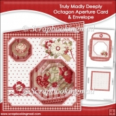 Truly Madly Deeply Octagon Aperture Card
