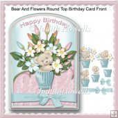 Bear And Flowers Round Top Birthday Card Front
