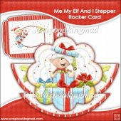 Me My Elf and I Rocker Stepper Card