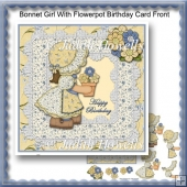 Bonnet Girl With Flowerpot Birthday Card Front