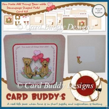 You Make All Things Bear-able Decoupage Shaped Fold Card Kit