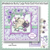 Wheelbarrow Bunny Large Floral Card Front And Insert