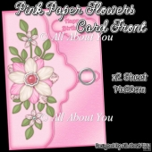 Pink Paper Flowers Card Front