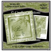 Word Art 6 inch sq Topper/Card Front - Holly Green
