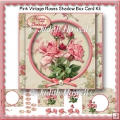 Pink Vintage Roses Shadow Box Card Kit