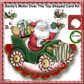 Santa's Motor Over The Top Shaped Card Kit