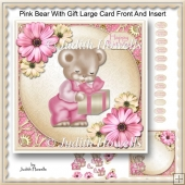 Pink Bear With Gift Large Card Front And Insert