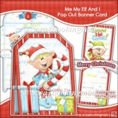 Me My Elf and I Pop Out Banner Card