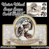 Water Wheel Snow Scene Card Topper
