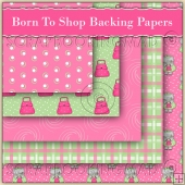 5 Born To Shop Backing Papers Download (C204)