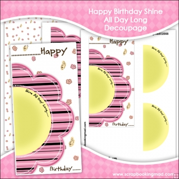 Happy Birthday.... Shine All Day Long... Decoupage Download