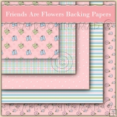 5 Friends Are Flowers Backing Papers Download (C168)