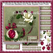 Christmas Baubles And Rose Square Card Front