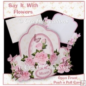 Say It With Flowere Push n Pull Card