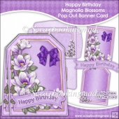 Happy Birthday Magnolia Blossoms Pop Out Banner Card
