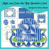 Male 21st Over the Top Bracket Shaped Card