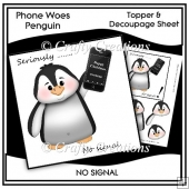 phone woes topper & Decoupage Sheet - no Signal