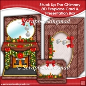 Stuck Up The Chimney 3D Fireplace Card & Presentation Box
