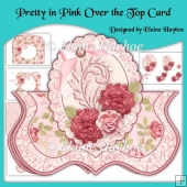 Pretty In Pink Over the Top Bracket Shaped Card