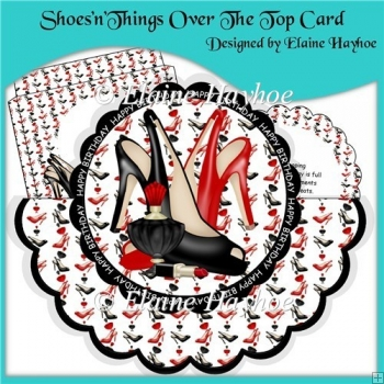 ShoesnThings Over The Top Card