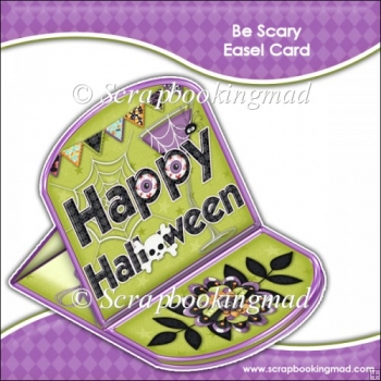 Be Scary Easel Card
