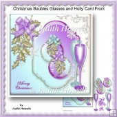 Christmas Baubles Glasses And Holly Card Front