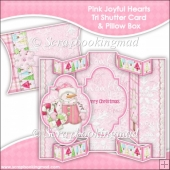 Pink Joyful Hearts Tri Shutter Card With Matching Pillow Box