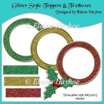 Glitter Style Toppers and Textboxes