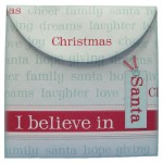 I Believe In Santa Shaped Fold Card - envelope back