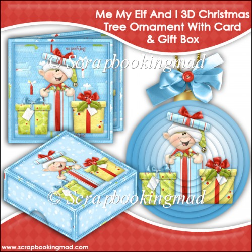 Me My Elf and I 3D Christmas Tree Ornament With Card & Gift Box - Click Image to Close