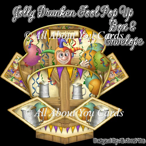 Jolly Drunken Fool Pop Up Box Card & Envelope - Click Image to Close