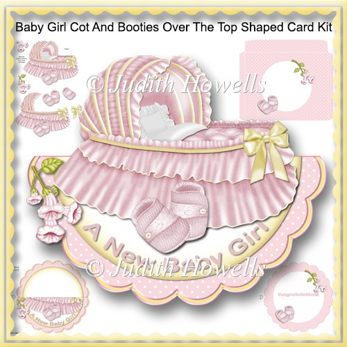 Baby Girl Cot And Booties Over The Top Shaped Card Kit - Click Image to Close